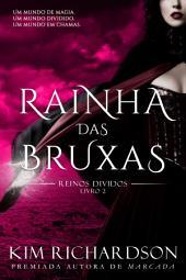Rainha das Bruxas (Reinos Divididos, Livro 2)