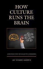 How Culture Runs the Brain