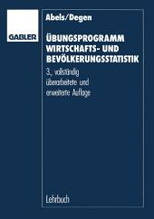 Übungsprogramm Wirtschafts- und Bevölkerungsstatistik: Ausgabe 3