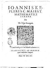 Ioannis Kepleri ... Strena seu De niue sexangula