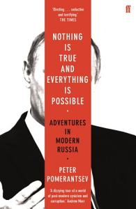 Nothing is True and Everything is Possible Book