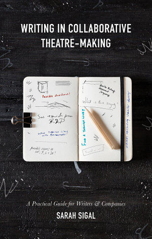 Writing in Collaborative Theatre Making