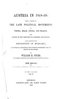 Austria in 1848   49  Being a History of the Late Political Movements in Vienna  Milan  Venice  and Prague PDF