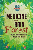 Medicine of the Rain Forest