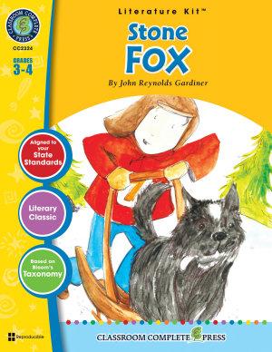 Stone Fox   Literature Kit Gr  3 4