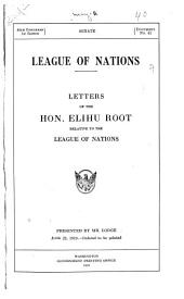 League of Nations: Letter from Hon. Elihu Root to Senator Henry Cabot Lodge Relative to the League of Nations