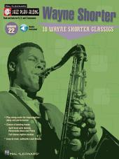 Wayne Shorter (Songbook): Jazz Play-Along, Volume 22