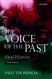 Voice of the Past: Oral History, Edition 3