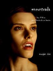 Encontrada (Livro 8 De Memórias De Um Vampiro)