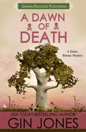 A Dawn of Death: Helen Binney Mysteries book #4