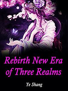 Rebirth  New Era of Three Realms PDF