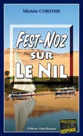 Fest-Noz sur le Nil: Un polar exotique
