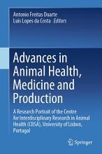 Advances in Animal Health  Medicine and Production PDF