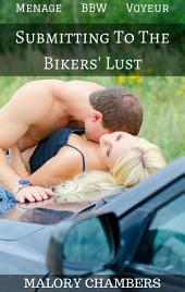 Submitting To The Bikers' Lust