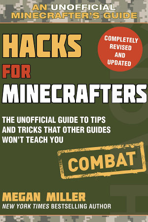 Hacks for Minecrafters  Combat Edition
