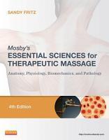 Mosby s Essential Sciences for Therapeutic Massage   E Book PDF