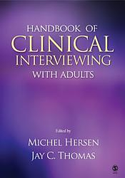 Handbook Of Clinical Interviewing With Adults Book PDF