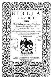 Biblia sacra edita a theologis Lovaniensibus. - Lugduni, Gulielmus Rovillius 1581