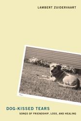 Dog Kissed Tears Book PDF