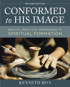 Conformed to His Image  Revised Edition