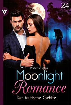 Moonlight Romance 24     Romantic Thriller PDF