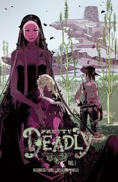 Pretty Deadly Vol. 1: Volume 1