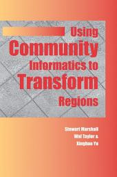 Using Community Informatics to Transform Regions