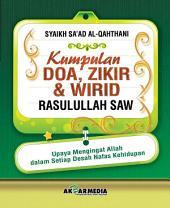 Kumpulan Doa, Zikir & Wirid Rasulullah saw