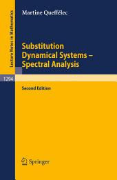 Substitution Dynamical Systems - Spectral Analysis: Edition 2