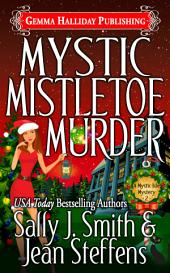 Mystic Mistletoe Murder: Mystic Isle Mysteries book #2