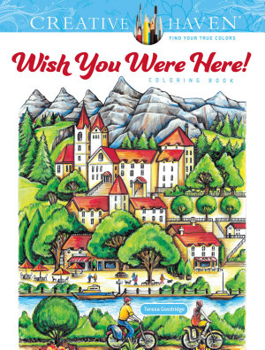 Creative Haven Wish You Were Here  Coloring Book