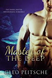 Master of the Deep (Paranormal Shark Shifter Romance)