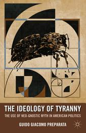 The Ideology of Tyranny: Bataille, Foucault, and the Postmodern Corruption of Political Dissent