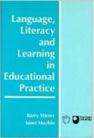 Language  Literacy  and Learning in Educational Practice PDF