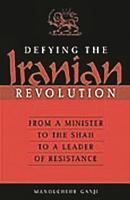 Defying the Iranian Revolution PDF