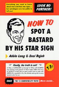 How to Spot a Bastard by His Star Sign PDF