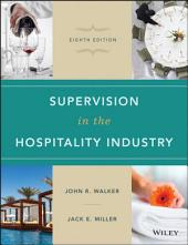 Supervision in the Hospitality Industry, 8th Edition: Edition 8