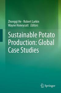 Sustainable Potato Production  Global Case Studies