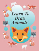 Learn to Draw Animals PDF