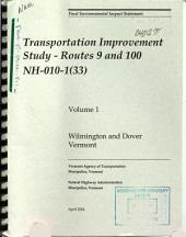 Transportation Improvement Study-Routes 9 and 100 (NH-010-1(33)), Windham County: Environmental Impact Statement
