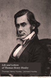 Life and Letters of Thomas Henry Huxley: Volume 2