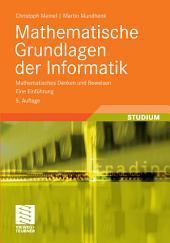 Mathematische Grundlagen der Informatik: Mathematisches Denken und Beweisen. Eine Einführung, Ausgabe 5