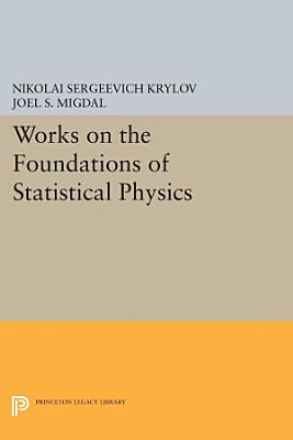 Works on the Foundations of Statistical Physics PDF