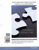 Study Guide and Student Solutions Manual for Organic Chemistry  Books a la Carte Edition Book