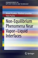 Non Equilibrium Phenomena near Vapor Liquid Interfaces PDF