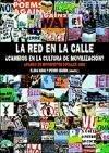 La Red En La Calle Cambios En La Cultura De Movilizaci N