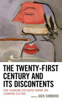 The Twenty First Century and Its Discontents PDF