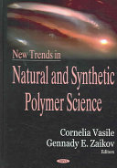 New Trends in Natural and Synthetic Polymer Science