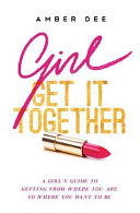 Girl  Get It Together Book