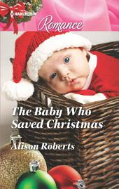 The Baby Who Saved Christmas